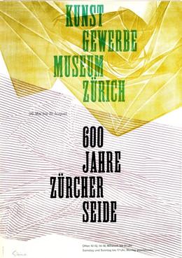 Kunstgewerbemuseum Zürich: 600 Jahre Zürcher Seide., Heinrich Steiner