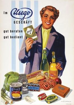Im Usego – Geschäft – gut beraten, gut bedient., Fritz Wüthrich