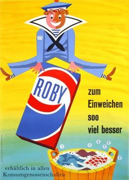 ROBY – zum Einweichen soo viel besser – erhältlich in allen Konsumgenossenschaften, Walter Grieder