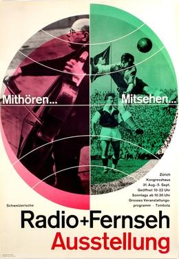 Radio & Fernseh Ausstellung – Mithören…Mitsehen… Kongresshaus Zürich, Wild Agentur / Meyer Fritz