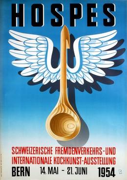 HOSPES – Schweiz. Fremdenverkehrs- und intern. Kochkunst-Ausstellung Bern 1954, Bernhard Reber