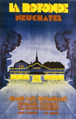 LA ROTONDE – NEUCHÂTEL – Grand Café Restaurant Terrasse Fleuries, Monogram