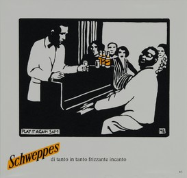 Schweppes – di tanto in tanto frizzante incanto – Play it again Sam, Atelier Jaquet