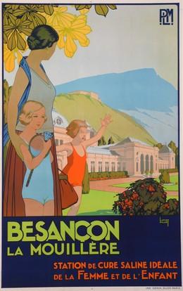 BESANCON LA MOUILLÈRE – Station de cure saline idéale de la femme et de l'enfant, Lucien Pillot
