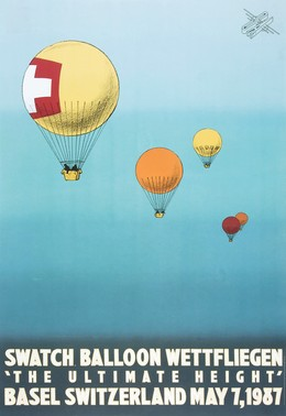 "Swatch Balloon Wettfliegen – ""The Ultimate Height"" Basel, Switzerland May 1987, Drew Hodges"