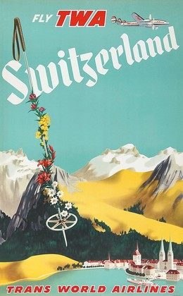 Fly TWA – Switzerland – Trans World Airlines, Artist unknown