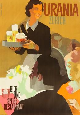 URANIA ZURICH – Bier und Speiserestaurant, Alfred Koella
