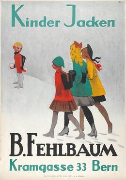 Kinder Jacken – B. Fehlbaum Kramgasse 33 Bern, Emil Cardinaux