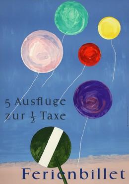 Ferienbillet – 5 Ausflüge für 1/2 Taxe, Heinrich Steiner