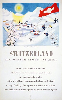 Switzerland – The Winter Sport Paradise, Richard Gerbig