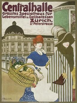 Centralhalle – Grösstes Spezialhaus für Lebensmittel u. Delikatessen – Zürich, St. Peterstrasse, Fritz jun. Boscovits