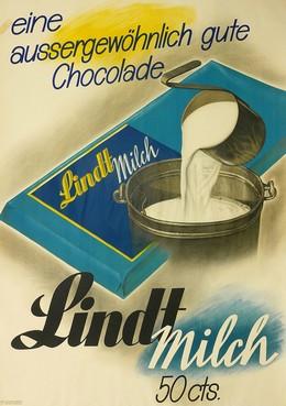Lindt Milch – eine aussergewöhnlich gute Chocolade, Althaus, Paul O., Atelier