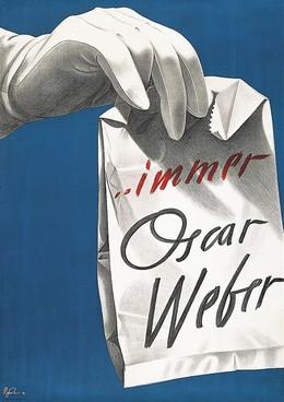 … immer Oscar Weber – Spielwaren, Pierre Gauchat