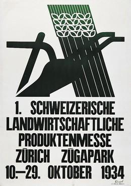 1. Schweizerische Landwirtschaftliche Produktenmesse – Zügapark Zürich