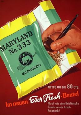 Maryland no. 330 – Im neuen Ever-Fresh-Beutel, Emil Ebner
