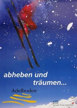 Adelboden – abheben und träumen, Artist unknown