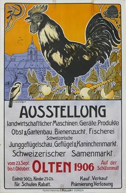 Ausstellung landwirtschaftlicher Maschinen, Geräte, Produkte, Obst- und Gartenbau, Bienenzucht, Fischerei, Junggeflügelschau – Olten 1906, Henziross E.