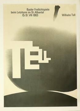 Basler Freilichtspiele beim Letziturm im St. Albantal 1963 – WILHELM TELL (Foto: Max Mathys), Armin Hofmann