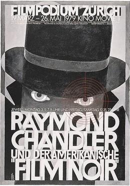Filmpodium Zürich – Raymond Chandler und der Amerikanische Film Noir, Paul Brühwiler