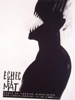 """Ecole de Théatre Diggelmann, Lausanne """"Echec et Mat"""", Werner Jeker"""