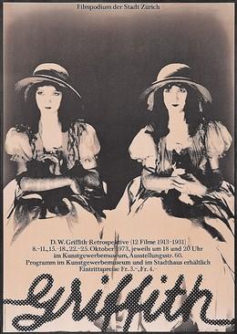 Filmpodium der Stadt Zürich – D.W. Griffith(1875-1948) – Retrospektive im Rahmen der Junifestwochen, Walter Pfeiffer