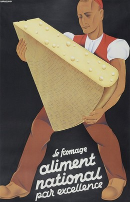 Le Fromage – aliment national par excellence, Johannes Handschin