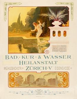 Bad-, Kur- & Wasserheilanstalt Zürich – Mühlebachstrasse 70 – Eisengasse 16, Uehlinger & Asmussen